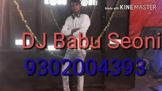 Odhni Odhu Odhu ni udi jaay DJ Babu Seoni 9302004393