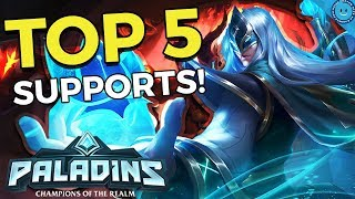 Top 5 Best Support Champions In Paladins! (Competitive Tier List Ft. Vex30)