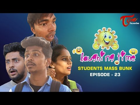 Students Mass Bunk | Laughing Time | Episode 23 | by Ravi Ganjam | #TeluguComedyWebSeries