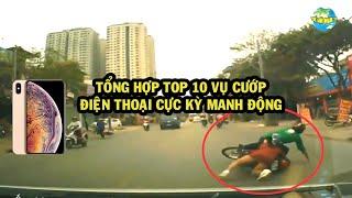 TỔNG HỢP TOP 10 VỤ CƯỚP ĐIỆN THOẠI CỰC KỲ MANH ĐỘNG/TOP 10 ROBBED TELEPHONE IN VIETNAM