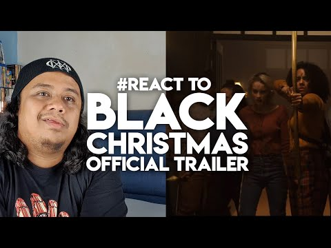 #React to BLACK CHRISTMAS Official Trailer