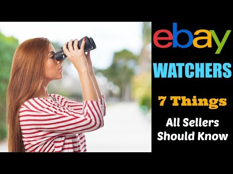eBay Watchers: 7 Things All Sellers Should Know