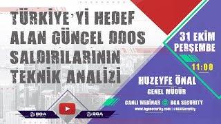 Türkiye'yi Hedef Alan Güncel DDOS Saldırılarının Teknik Analizi #Webinar