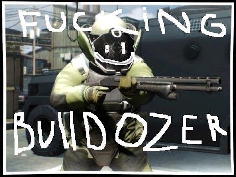 Fucking Bulldozer I Payday 2 Youtube