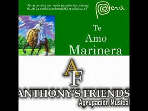 | Marinera Norteña | Chim Pum Callao | Anthony's Friends