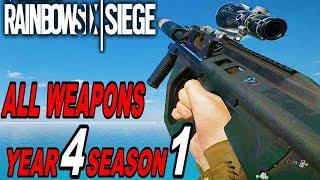 Rainbow Six Siege - YEAR 4 All Weapons / Season 1 [Operation Burnt Horizon R6S 2019]