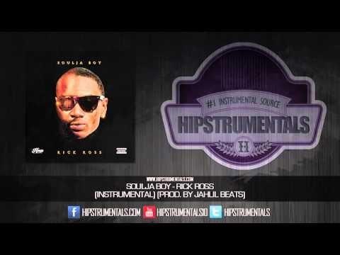 Soulja Boy - Rick Ross [Instrumental] (Prod. By Jahlil Beats) + DL via @Hipstrumentals