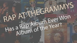 Grammy Awards - Has a Rap Album Ever Won Album of the Year?