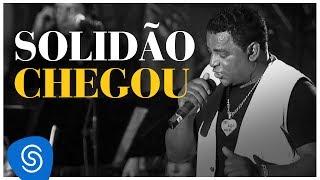 Raça Negra - Solidão Chegou (DVD Raça Negra & Amigos) [Video Oficial]