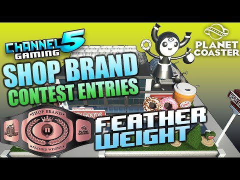 35 Shop Brands! Featherweight Contest Entries! #PlanetCoaster