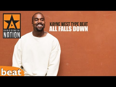 Kayne West Type Beat - All Falls Down