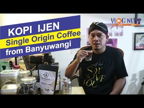 Kopi Ijen Single Origin Coffee Banyuwangi