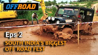 South India's Biggest Off Road Fest | 4x4 Off Road Adventure Mangalore | Episode 2