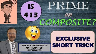 Trick 20 - Shortcut for Checking Prime or Composite