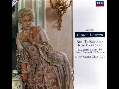 MANON LESCAUT. G. Puccini. Kanawa / Carreras.