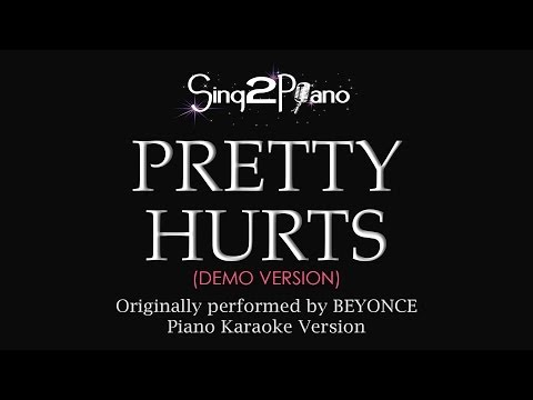 Pretty Hurts (Piano Karaoke Demo) Beyoncé