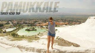 Pamukkale, Turkey | Travel Vlog 2016 | Road Trip