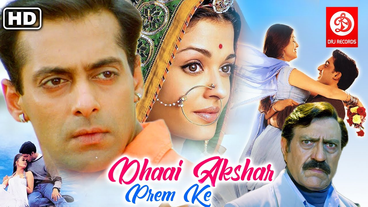 Dhaai Akshar Prem Ke Full Movie | Salman Khan | Aishwarya Rai | Abhishek Bachchan | Sonali Bendre HD