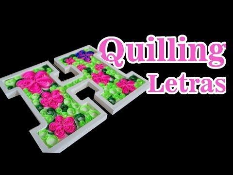 Papercraft Letras decoradas com Quilling