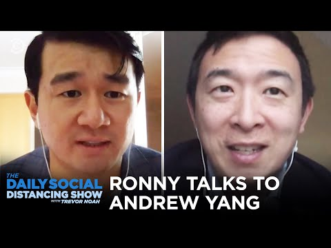 Ronny Chieng and Andrew Yang Talk UBI | The Daily Social Distancing Show