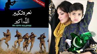 Patriotic & Emotional Reaction | ISPR Naara e Takbir Allah O Akbar | 3 y/o KID Review MUST WATCH