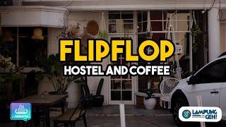 Rp100 Ribu Per Malam Review Hotel ala Dormitory Flip Flop Hostel Lampung Lampung Geh