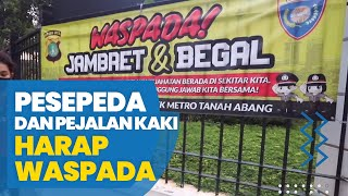 Polisi Ingatkan Pesepeda dan Pejalan Kaki di Jakarta agar Waspada Jambret dan Begal