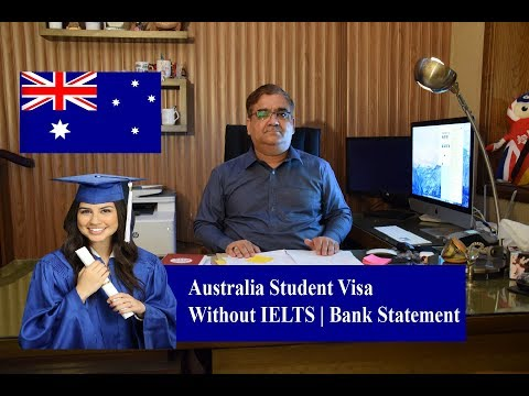Australian Student Visa With Out IELTS   With Out Bank Statement