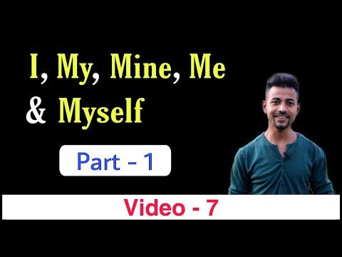 Using I, Me, My, Mine, And Myself - Part-1 English Grammar Lesson | Bittoo