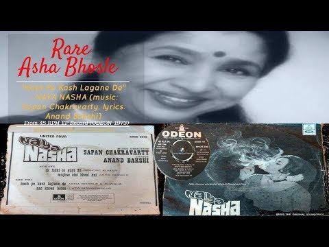 Rare   Asha Bhosle & Chorus   Kash Pe Kash Lagane De   Naya Nasha (film: 1973)   Sapan Chakravarty