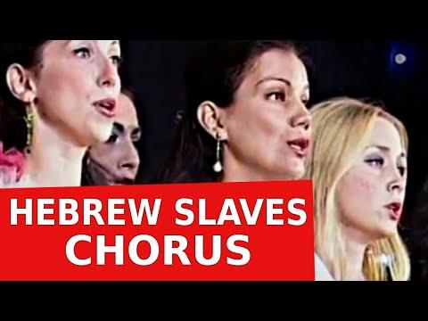 Verdi - NABUCCO: Hebrew Slaves Chorus