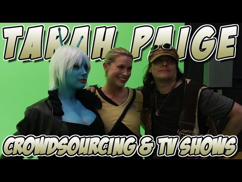 Tarah Paige - Crowdsourcing and Favorite TV Shows