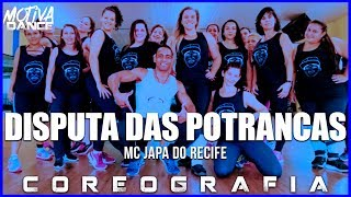 Baixar Disputa das Potrancas - MC Japa do Recife | Motiva Dance (Coreografia)