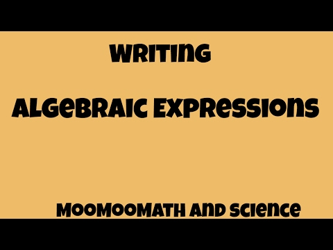 how to write algebraic expressions Find and save ideas about algebraic expressions on pinterest | see more ideas about solving algebraic expressions, translating algebraic expressions and algebra.