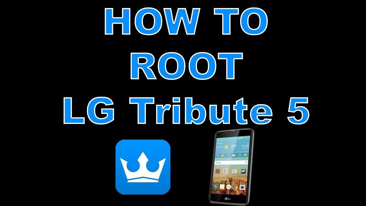 Lge lg tribute 5 m1 lgls675 android root - updated June 2019