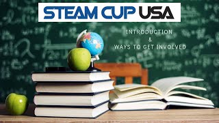 Introduction to STEAMCUP USA