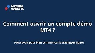 Comment ouvrir un compte de Trading MT4 Démo