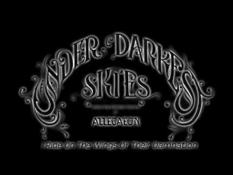 Under Darkest Skies - I Ride on the Wings of Their Damnation feat. Michael Stancel