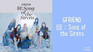 Baixar GFRIEND  Song of the Sirens FULL ALBUM