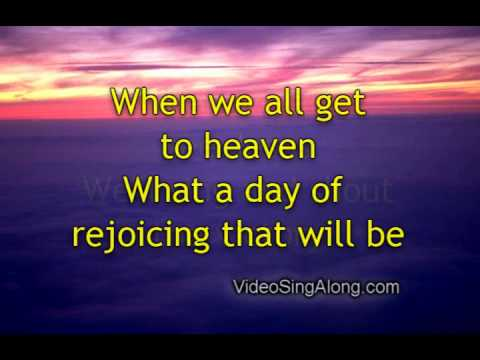 When We All Get To Heaven with Lyrics Bluegrass Southern Gospel