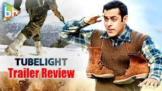 Tubelight Trailer Review | Salman Khan | Sohail Khan | Kabir Khan