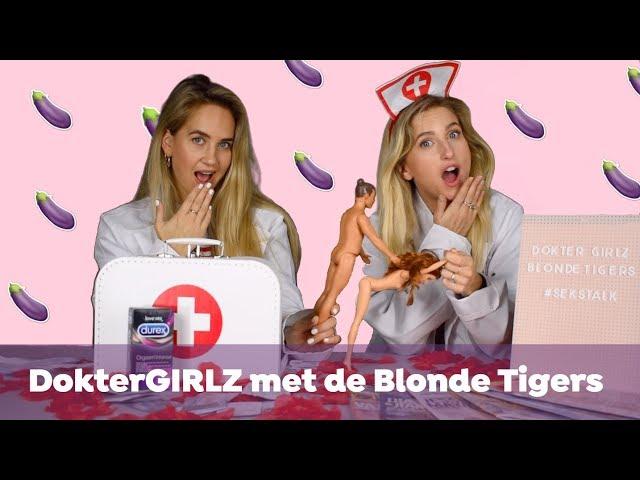 DOKTERGIRLZ MET DE BLONDE TIGERS | SEKS OP SCHOOL?!