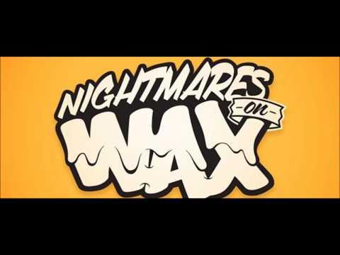 Nightmares on Wax - 6 Mix (2013-09-20)