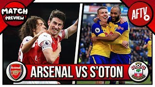Arsenal vs Southampton Preview | A Must Win For Both! (Feat Ugly Inside Southampton)