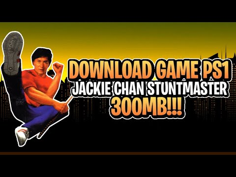 Download Game PS1 (PSX) : Jackie Chan Stuntmaster 300MB++