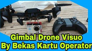 Drone Visuo XS809HW # Membuat Gimbal camera action ( Kogan, GoPro, YI ) By Bekas Kartu Operator