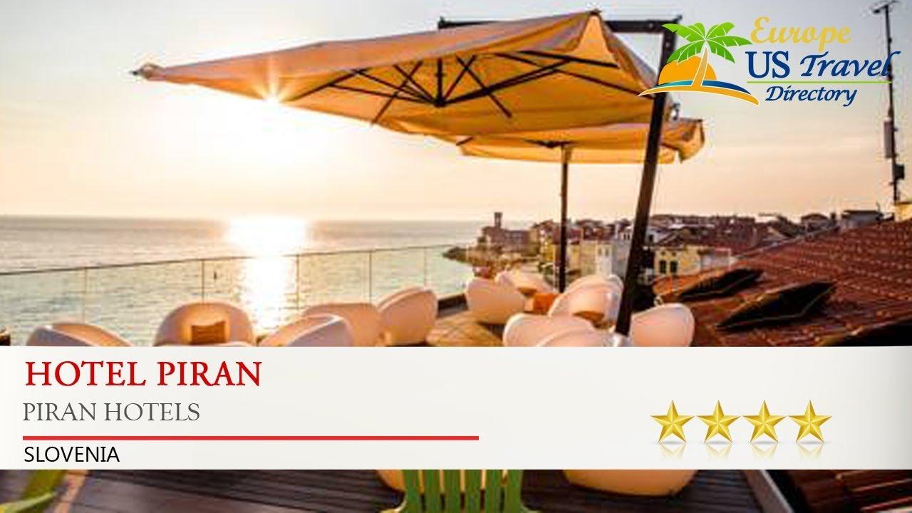Hotel Piran Hotels Slovenia