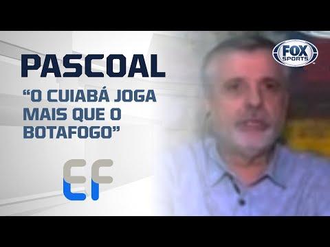 """""""O CUIABÁ JOGA MAIS QUE O BOTAFOGO""""; Pascoal acredita na eliminação do Alvinegro!"""