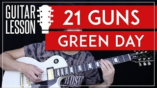 21 Guns Guitar Tutorial - Green Day Guitar Lesson 🎸 |Tabs + Solo + Guitar Cover|