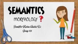 Morphology -Semantics